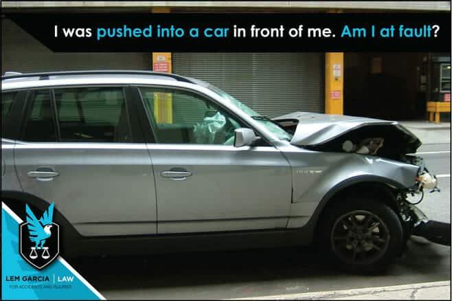 i-was-pushed-into-a-car-in-front-of-me-am-i-at-fault