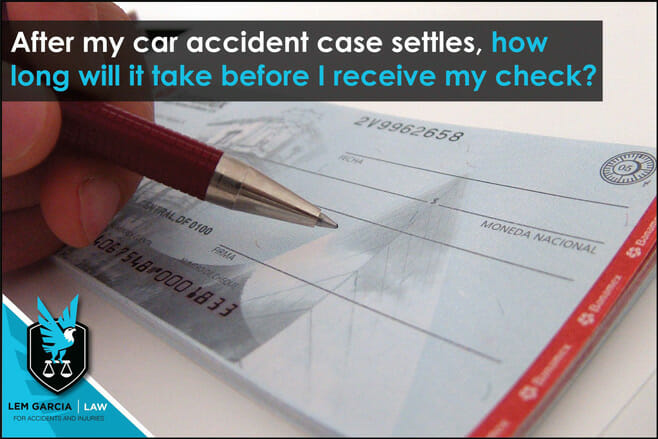 after-my-car-accident-case-settles-how-long-will-it-take-before-i-receive-my-check