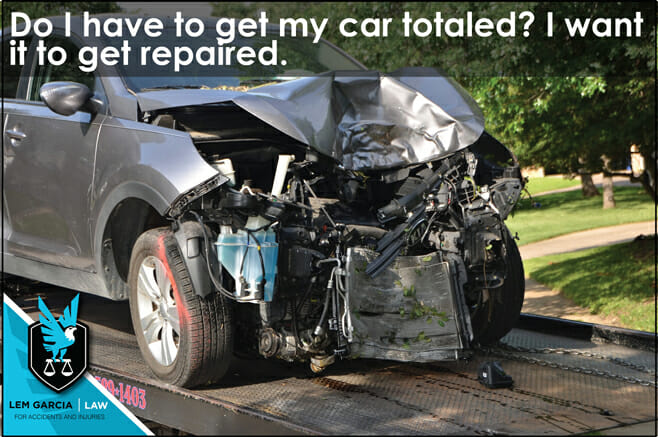 do-i-have-to-get-my-car-totaled