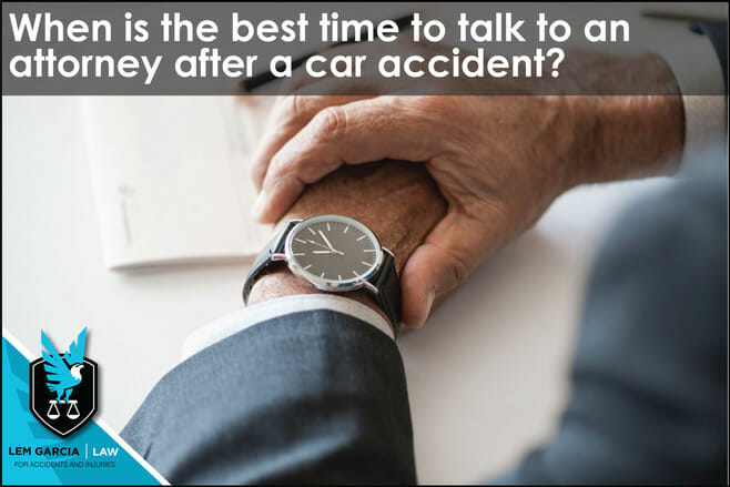 when-is-best-time-to-talk-to-attorney-after-accident